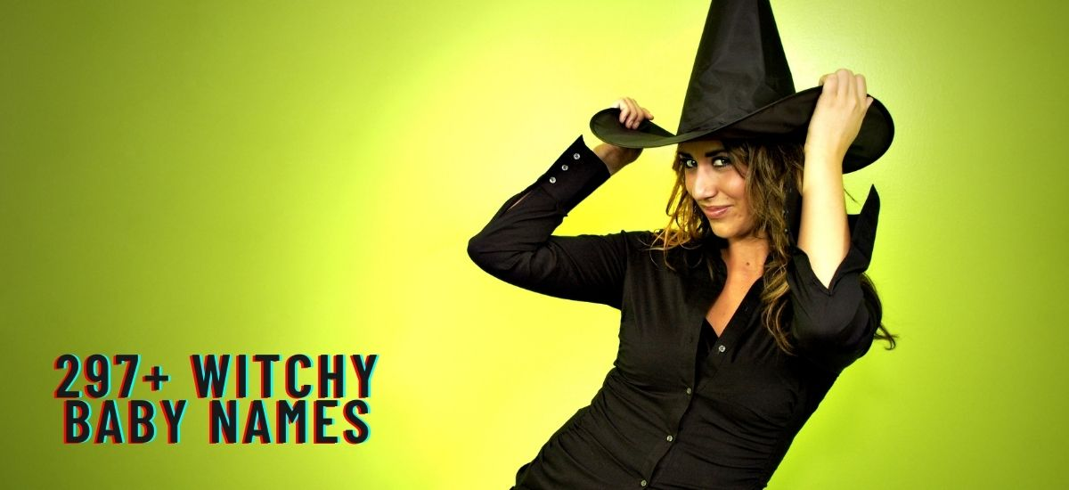 297+ Witchy Baby Names